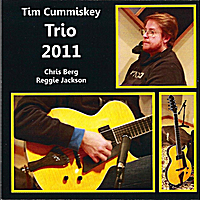 Tim Cummiskey: Trio 2011